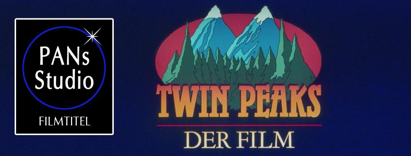 """PANs Studio: Titel für den Kinofilm zur Serie """"Twin Peaks"""" von David Lynch"""